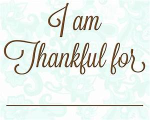 What I am Thankful for~ | Walking in Faith