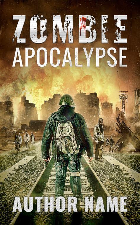 apocalypse zombie covers zombieapocalypse