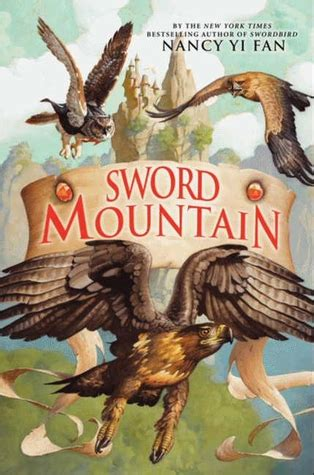 sword mountain swordbird   nancy yi fan