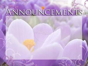 The gallery for --> Announcement Background Powerpoint