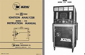 King Dial A Tronic Ignition Analyzer Model 514 Instruction
