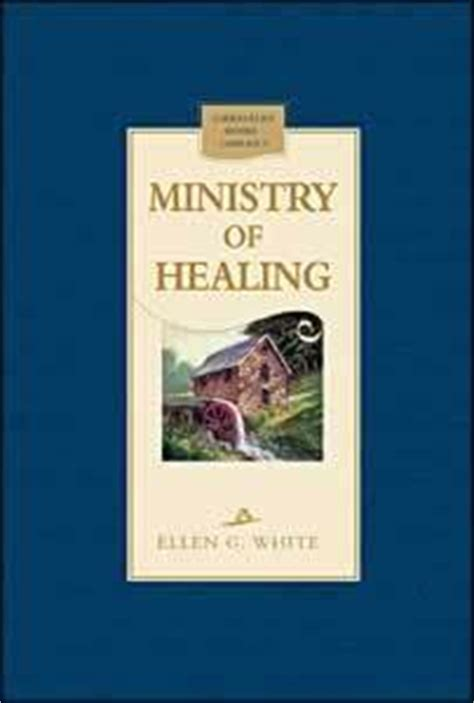ministry  healing  ellen  white reviews discussion bookclubs lists
