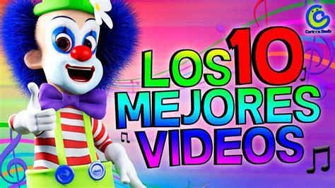 Vídeos Infantiles Para Niños Canciones Infantiles Para