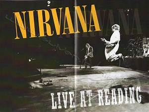 NIRVANA DISCOGRAPHY - www.sliver.it - LIVE AT READING ...
