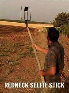 Redneck Selfie ... Funny Selfie Stick Quotes