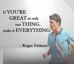 Roger Federer Quotes Sayings & Images Motivational ...