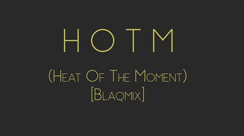 Heat Of The Moment (official Remix) [ft. Kennedy