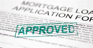 Credit Application Approval Letter Pre Approved For A Mortgage Now What