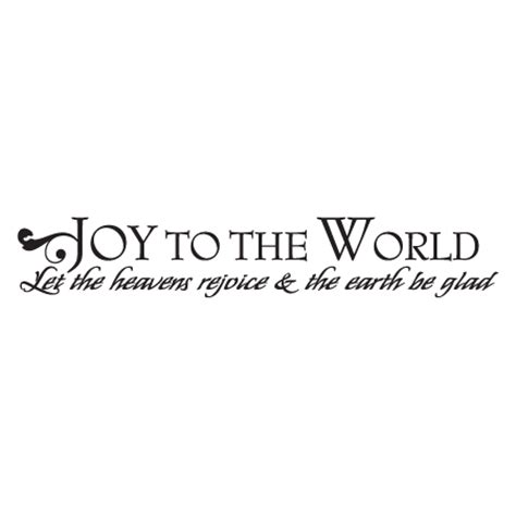 joy   world rejoice  glad wall quotes decal wallquotescom