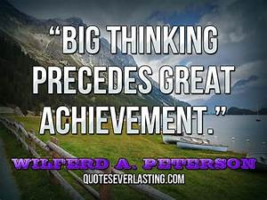 Think Big Quote... Great Achiever Quotes