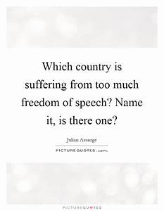 Freedom Of Spee... Country Freedom Quotes