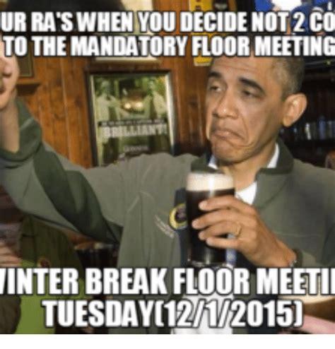 Ra Memes - 25 best memes about ra floor meeting ra floor meeting memes