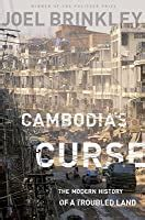 cambodias curse  modern history   troubled land