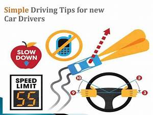 Simple Driving Tips For New Car Drivers