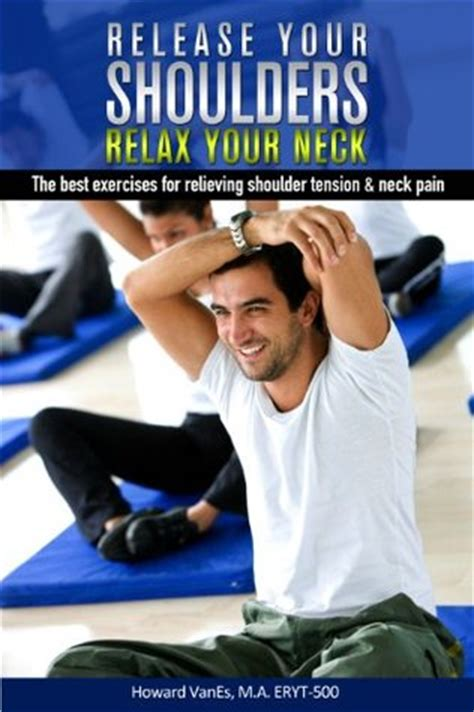 release  shoulders relax  neck   exercises  relieving shoulder tension