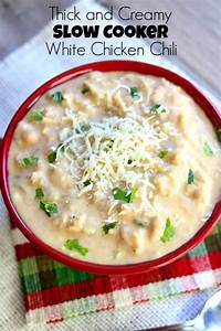 Slow Cooker Thick And Creamy White Chicken Chili