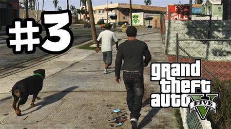Grand Theft Auto 5 Part 3 Walkthrough Gameplay Chop The