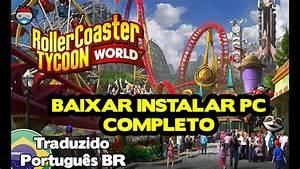 Download E Instalau00e7u00e3o Rollercoaster Tycoon World Pc