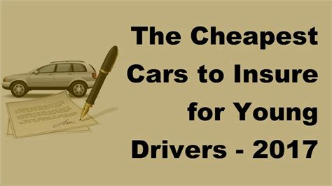 cheapest car insurance companies for drivers the cheapest cars to insure for drivers 2017