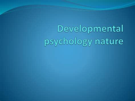 Developmental Psychology Nature