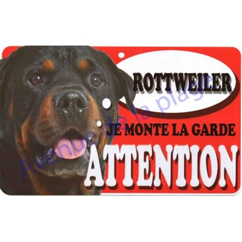 plaque attention je monte la garde rottweiler