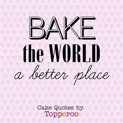 Quotes Cake Funny Cakes Bakers Bakery Dessert