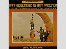 bolcom Once Upon A Time In The West, Ennio Morricone & Original Soundtrack Muziek
