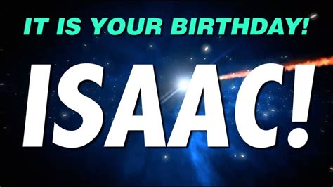 happy birthday isaac    gift youtube