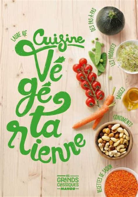 cuisine vegetarienne cuisine bio et vegetarienne