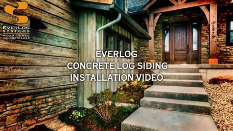everlog concrete log siding installation  everlog