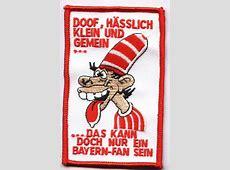 Anti Bayern Aufnäher Das kann doch nur ein BayernFan