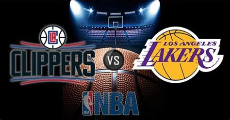 los angeles clippers  los angeles lakers  stream