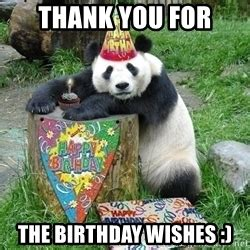 thank you for the birthday wishes happy birthday panda meme generator