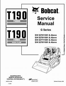 2006 Bobcat T190 Turbo High Flow Track Loader Service