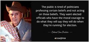 Colonel Tom Parker quote: The public is tired of ...