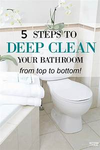 how to deep clean your bathroom in 5 steps setting for four With proper way to clean a bathroom