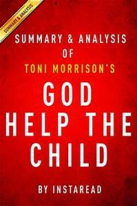 God Help the Child by Toni Morrison | Summary & Analysis ...