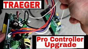Traeger Pro Controller Upgrade