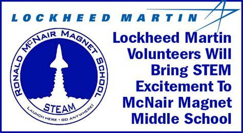 Lockheed Martin Volunteers Will Bring Stem Excitement To Mcnair Middle School