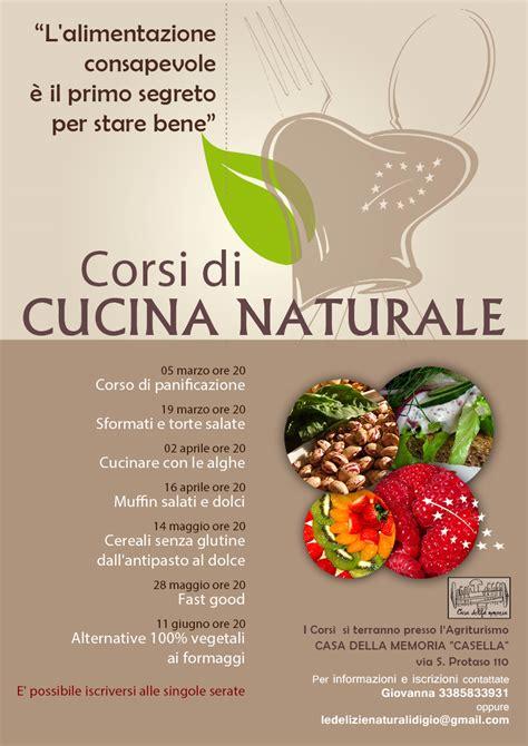 Corsi Di Cucina Naturale  Casa Della Memoria Casella