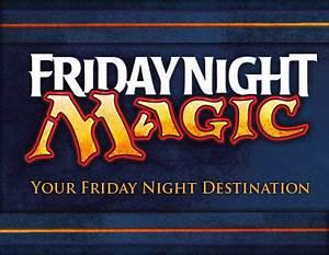 Friday Night Magic - MTG Wiki