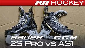 Bauer Supreme 2S Pro vs. CCM Super Tacks AS1 Skates ...