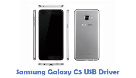 samsung galaxy c5 usb driver phone usb drivers