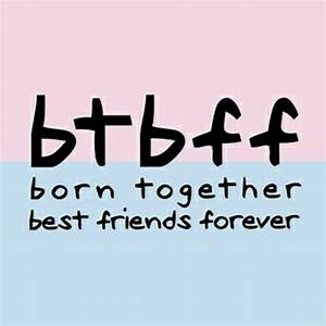 Pin by Marivel ... Twin Sister Cute Quotes