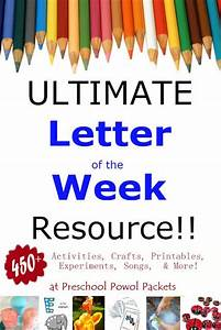 ultimate letter of the week resources for tot school and With letter of the week preschool curriculum