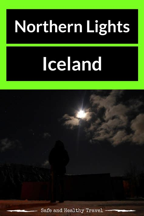 how often can you see the northern lights hunting the northern lights iceland safe and healthy