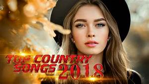 Best New Countr... Country Songs
