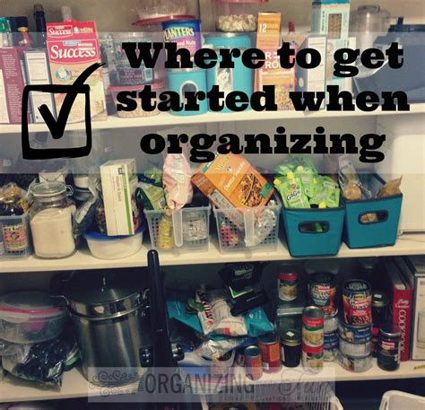 Organizing Tips To Know Where To Start  Organizing Made