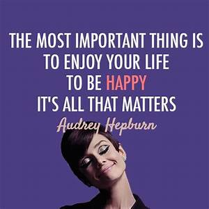 Quotes by Audrey - Images - Everything Audrey Hepburn