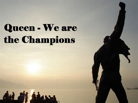 Motivational Song We Are The Champions Queen